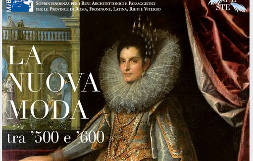 """""""La moda tra '500 e '600"""", ospite a Tivoli  in Villa d'Este"""