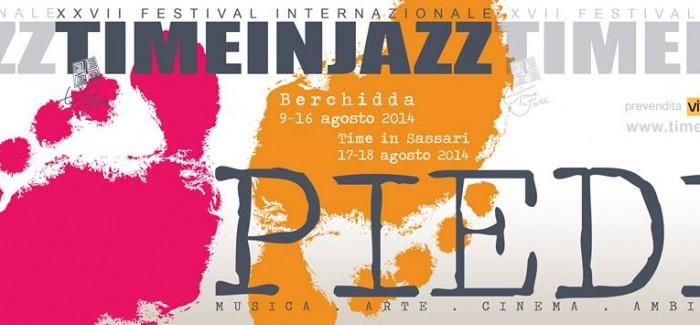 "Festival internazionale Time in Jazz XXVII edizione: ""Piedi"""