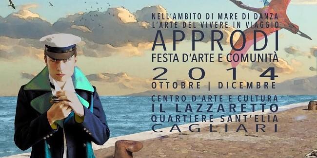 Approdi. Festa d'arte e comunità al Lazzaretto di Cagliari