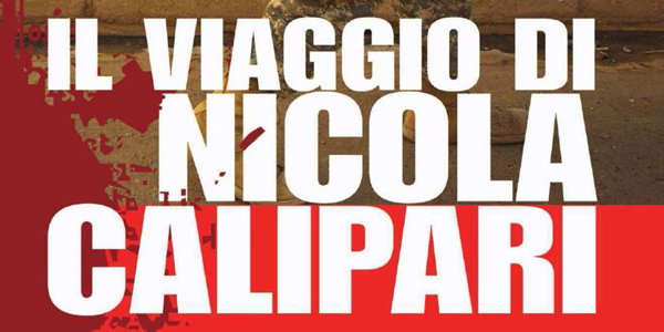 """""""Il viaggio di Nicola Calipari"""": conclusa la tourné in Sardegna."""