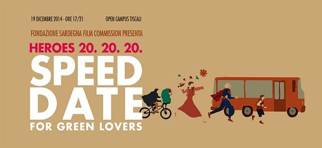 """""""Speed Date for Green Lovers"""", organizzato dalla Fondazione Sardegna Film Commission"""