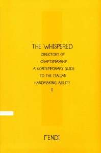 The Whispered Directory of Craftsmanship Vol. II: A Contemporary Guide to the Italian Handmaking Ability, Mondadori Electa