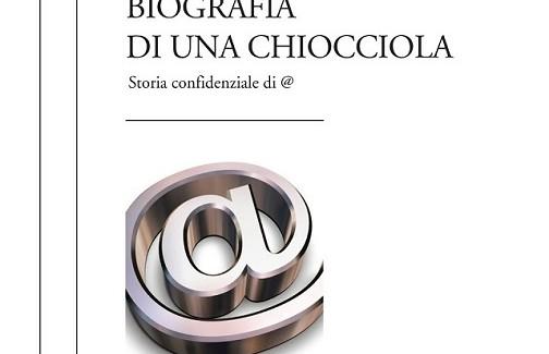 """In libreria """"Biografia di una chiocciola"""" di Massimo Arcangeli"""