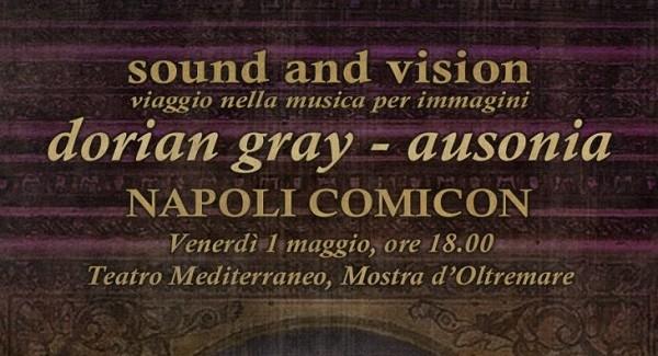 """""""Sound and Vision"""": la musica dei Dorian Gray con i disegni dal vivo di Ausonia"""