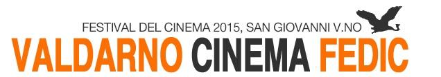 XXXIII Edizione del Valdarno Cinema Fedic