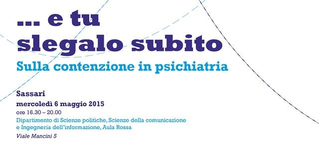 """Sassari, presentazione di """"… e tu slegalo subito. Sulla contenzione in psichiatria"""" il libro di Giovanna Del Giudice"""
