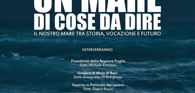 Un Mare di cose da dire… il 30 Giugno a Mola di Bari