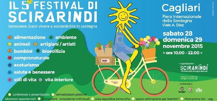 Scirarindi 2015,  il Festival del benessere, del buon vivere e della sostenibilità in Sardegna