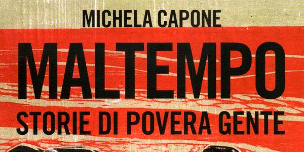 """Il """"Maltempo"""" della comunicazione nell'ultimo libro di Michela Capone"""