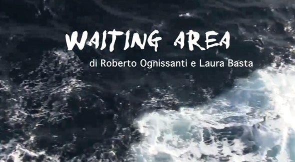 """Pubblicato il video """"Waiting area"""", inchiesta sui migranti in attesa, di Roberto Ognissanti e Laura Basta"""
