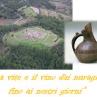 """Colloquio """"La vite e il vino dai nuraghi fino ai giorni nostri"""" a Villanovaforru"""