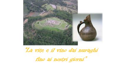 """Colloquio """"La vite e il vino dai nuraghi fino ai giorni nostri"""""""