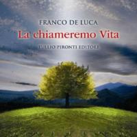 """A Salerno la presentazione del romanzo """"La chiameremo Vita"""""""