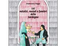 Usi natalizi, nuziali e funebri della Sardegna