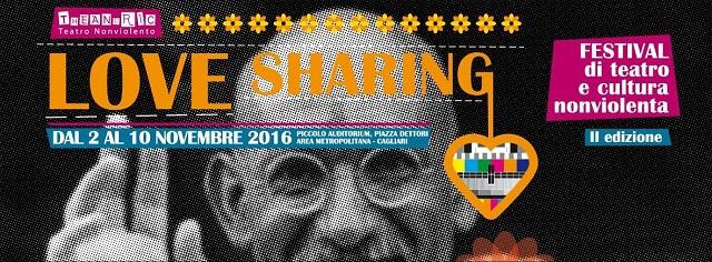 """""""Love Sharing Festival"""" di teatro e cultura nonviolenta"""