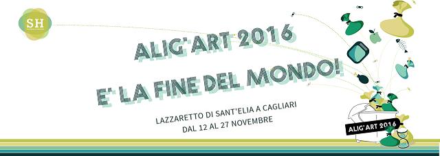 ALIG'ART 2016 È LA FINE DEL MONDO!