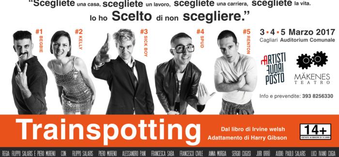 Trainspotting debutta al Piccolo Auditorium. Artisti Fuoriposto e Makenes Teatro.