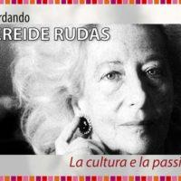 Ricordando Nereide Ruda, la cultura e la passione
