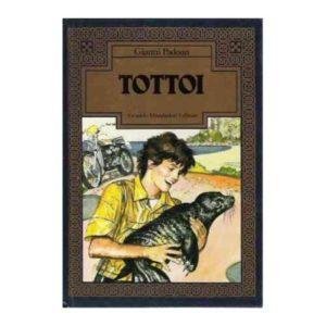 Tottoi romanzo di Gianni Padoan