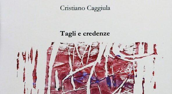 """Novità EUREKA Edizioni: """"Tagli e credenze"""" di Cristiano Caggiula"""