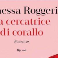 LA CERCATRICE DI CORALLO, presentazione, a Cagliari, del nuovo romanzo di Vanessa Roggeri