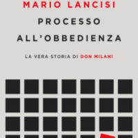 """Presentazione del libro """"Processo all'obbedienza, La vera storia di don Milani"""""""