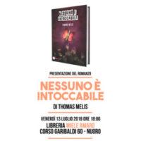 """Presentazione a Nuoro del nuovo romanzo di Thomas Melis """"Nessuno è intoccabile"""""""
