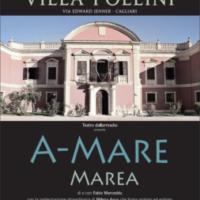 """""""A-Mare / Marea"""" a Villa Pollini a Cagliari - con la partecipazione straordinaria di Milena Agus"""