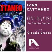 """Mostra Personale di Ivan Cattaneo """"VISI DI/VISI - Io Faccio Facce"""""""
