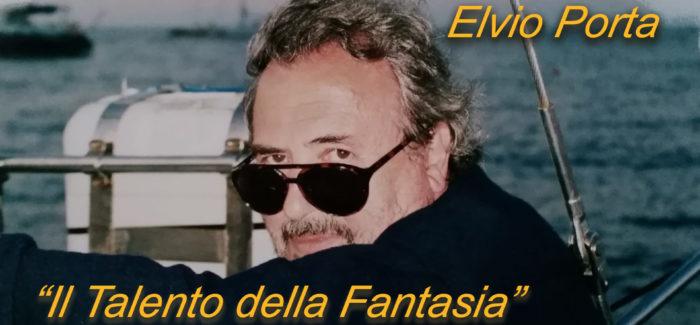 """A ROMA IL DOCUFILM SU ELVIO PORTA  """"IL TALENTO DELLA FANTASIA"""""""