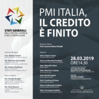 """GLI STATI GENERALI DELLE PMI ALLA CAMERA DEI DEPUTATI """"PMI ITALIA, IL CREDITO E' FINITO"""""""