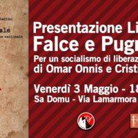 """Cagliari: Presentazione del libro """"Falce e Pugnale"""" di Omar Onnis e Cristiano Sabino"""