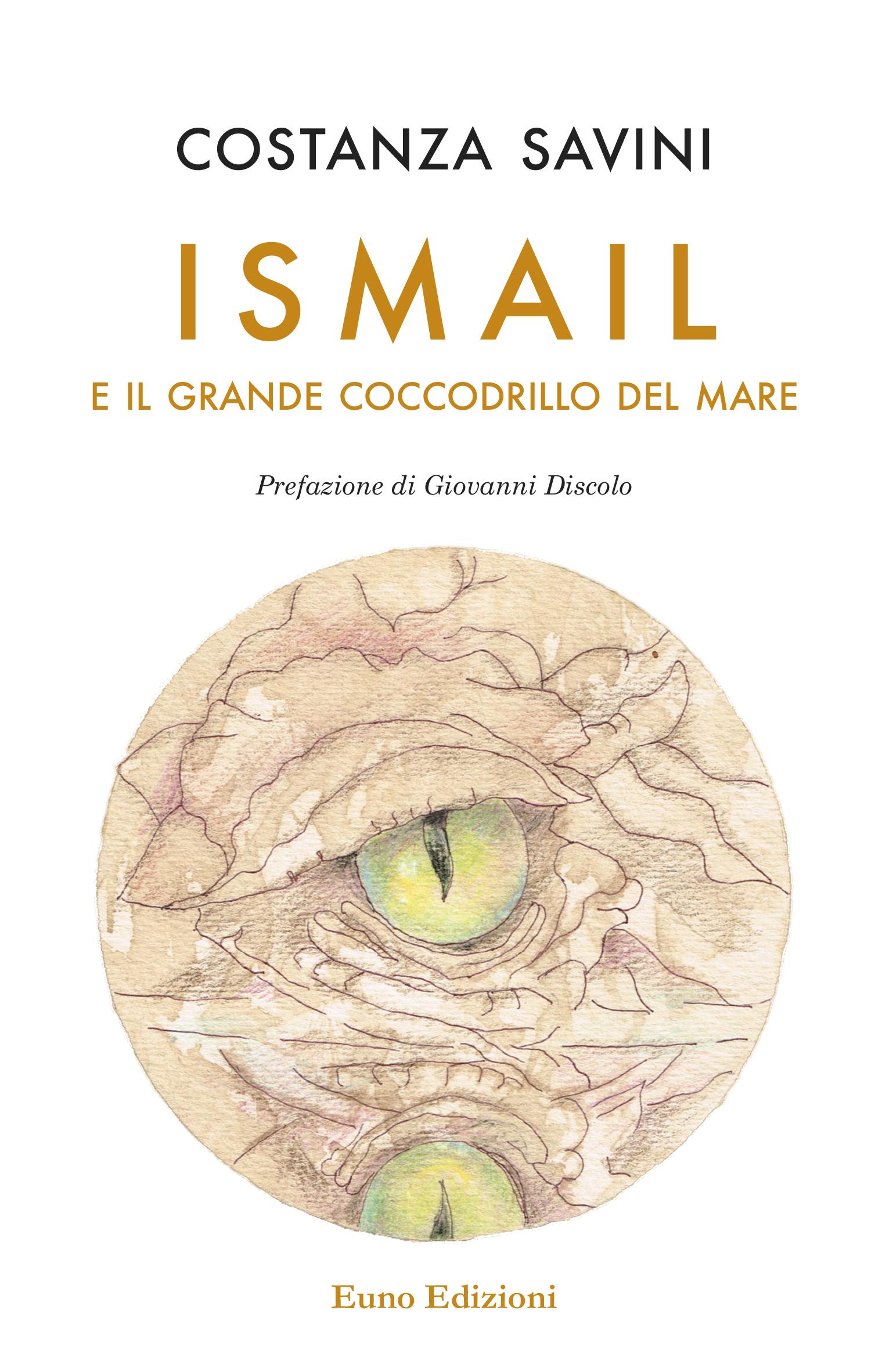 Voci di migranti - Torna in libreria ISMAIL E IL GRANDE COCCODRILLO DEL MARE di Costanza Savini