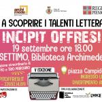 INCIPIT OFFRESI | 19 appuntamenti per la quinta edizione del primo talent letterario itinerante per aspiranti scrittori