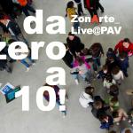 Arte: ZonArte Live@Pav. A Torino tre giorni di festa, laboratori, incontri, musica e food a ingresso gratuito