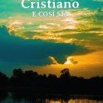 """Libri: """"Cristiano e così sia"""" di Luciana Petraccini. Racconti di vita, di sogni spezzati"""
