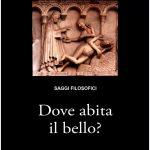 """Dove abita il bello? Presentata a Modena l'antologia filosofica  del Premio Nazionale di Filosofia """"Alla Ricerca dell'Anima""""."""