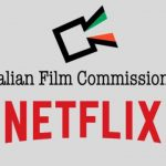 NETFLIX E ITALIAN FILM COMMISSIONS DANNO VITA AL FONDO DI SOSTEGNO PER TV E CINEMA NELL'EMERGENZA COVID-19