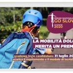 Go slow: perchè la mobilità dolce e il turismo sostenibile  meritano un Premio