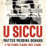 """Il 28 luglio Lirio Abbate presenta il suo ultimo libro """"U Siccu. Matteo Messina Denaro: l'ultimo capo dei capi"""""""