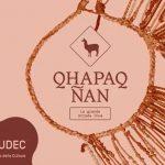 """LA GRANDE CIVILTA' INCA: Apre oggi al Mudec di Milano la mostra """"Qhapaq Nan. La grande strada Inca"""""""