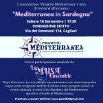 Saluto alla Sardegna del Progetto Mediterranea sabato 18 settembre presso la Fondazione Siotto di Cagliari, con la partecipazione musicale de Le Musæ Ensemble